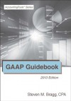 GAAP Guidebook: 2013 Edition - Steven M. Bragg