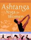 Ashtanga Yoga For Women - Sally Griffyn