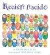 Recien Nacido (Board Book) - Anastasia Suen, Miguel Angel Mendo