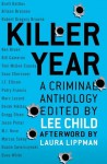 Killer Year - Lee Child, Patry Francis, Brett Battles, M.J. Rose