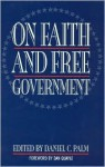 On Faith And Free Government - Daniel C. Palm