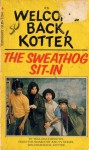 Welcome Back, Kotter the Sweathog Sit-in - William Johnston
