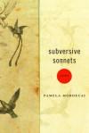 Subversive Sonnets - Pamela Mordecai