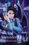 Wicked Bartender - KuroKoneko Kamen, Kyoux