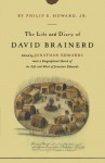 The Life and Diary of David Brainerd - David Brainerd, Jonathan Edwards