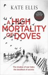 A High Mortality of Doves - Kate Ellis