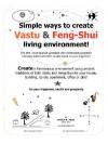 Simple Ways to Create Vastu and Feng-Shui Living Environment! - Pratim R. Patel
