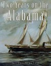 Two Years on the Alabama - Arthur Sinclair