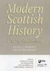 Modern Scottish History: 1707 to the Present: Readings in Modern Scottish History, 1850 to Present v. 4 (Modern Scottish History: 1707 to the Present) - Anthony Cooke, Ian Donnachie
