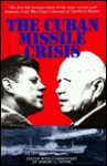 The Cuban Missile Crisis - Robert A. Divine, Divine, Robert A. (Ed.) Divine, Robert A. (Ed.)