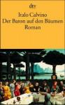Der Baron Auf Den Bäumen - Italo Calvino