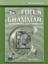 Focus on Grammar 3 Split Workbook a - Marjorie Fuchs, Margaret Bonner, Miriam Westheimer