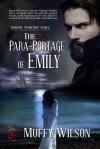 The Para-Portage of Emily - Muffy Wilson