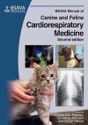 Bsava Manual Of Canine And Feline Cardiorespiratory Medicine - Virginia Luis Fuentes, Lynelle Johnson, Simon Dennis