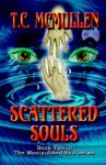 Scattered Souls - T.C. McMullen