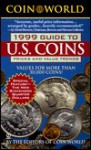 Coin World 1999 Guide to US Coins - Coin World editors