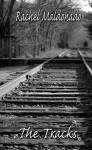 The Tracks - Rachel Maldonado