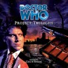 Doctor Who: Project: Twilight - Cavan Scott, Mark Wright