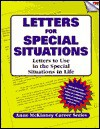 Letters for Special Situations: Letters to Use in the Special Situations in Life - Anne McKinney