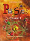 Real Science-4-Kids Pre-Level I Physics Student Text - Rebecca W. Keller, Dana K. Keller