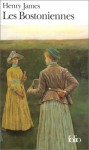 Les Bostoniennes - Henry James, Jeanne Collin-Lemercier