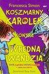 Koszmarny Karolek kontra wredna Wandzia / Wypowiada wojnę - Simon Francesca, Makuch Maria