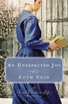 An Unexpected Joy: An Amish Christmas Gift Novella - Amy Clipston, Tricia Goyer, Ruth Reid, Kelly Irvin