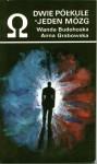 Dwie półkule - jeden mózg - Anna Grabowska, Wanda Budohoska