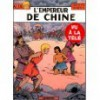 Alix T17 - L'empereur De Chine - Jacques Martin