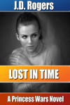 Lost in Time - J.D. Rogers