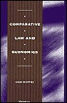 Comparative Law and Economics - Ugo Mattei