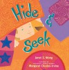 Hide & Seek - Janet S. Wong, Margaret Chodos-Irvine