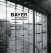 Bayer Konzernzentrale / Headquarters: Helmut Jahn, Werner Sobek, Matthias Schuler - Werner Blaser, Jahn Helmut, J. Amri, A. Blauhut