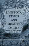 Livestock, Ethics and Quality of Life - John Hodges