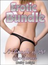 "EROTIC BUNDLE: A Bundle of 20 Sex Stories ""Erotica Short Stories Series"" (Hardcore Stories of Rough and Reluctant Sex; Anal virgins, Domination, Force-Fucking and More) - Kelly Leigh"