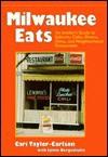 Milwaukee Eats - Cari Taylor-Carlson