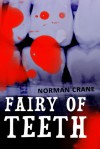 Fairy of Teeth - Norman Crane