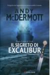 Il segreto di Excalibur - Andy McDermott, Andrea Marti, Stefano Tettamanti