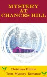 Mystery at Chances Hill - Molly Harrison