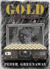 Gold - Peter Greenaway