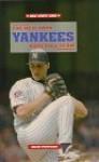 The New York Yankees Baseball Team - David Pietrusza