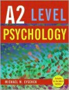 Psychology for A2 Level - Michael W. Eysenck