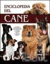 Enciclopedia del Cane - AA. VV.