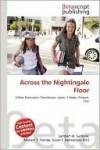 Across the Nightingale Floor - Lambert M. Surhone, Susan F. Marseken