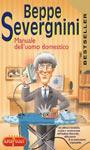 Manuale dell'uomo domestico - Beppe Severgnini