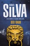 Der Raub - Daniel Silva, Wulf Bergner