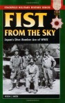 Fist From the Sky: Japan's Dive-Bomber Ace of World War II (Stackpole Military History Series) - Peter C. Smith