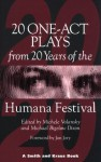 20 One-Act Plays from 20 Years of the Humana Festival: 1975-1995 - Michele Volansky, Michael Bigelow Dixon, Jon Jory