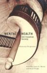 Mental Health and Canadian Society: Historical Perspectives - James E Moran, David Wright