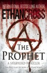 The Prophet: A Shepherd Thriller - Ethan Cross